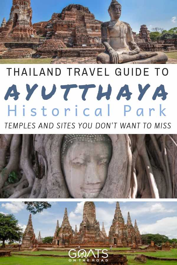 Ayutthaya historical park sites and temples in Thailand with text overlay