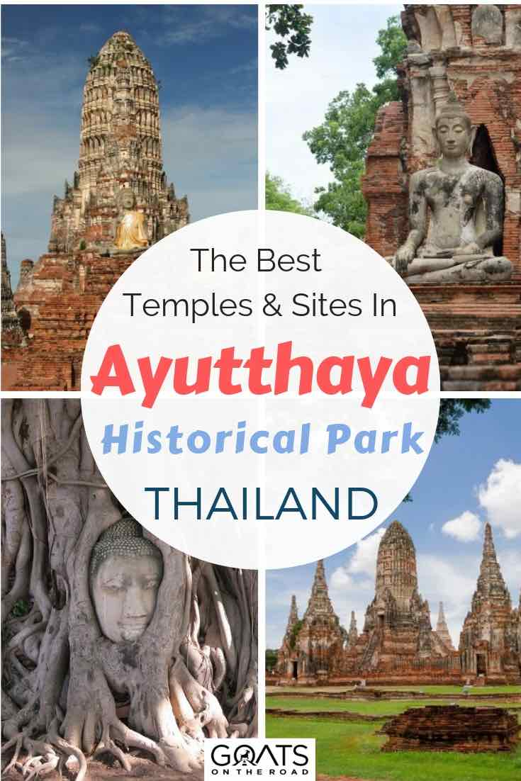Various temples in Ayutthaya historical park Thailand with text overlay