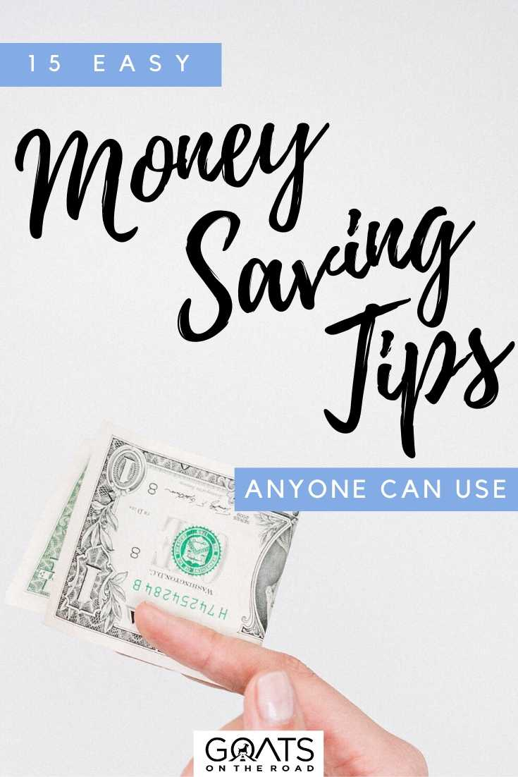 """15 Easy Money Saving Tips Anyone Can Use"