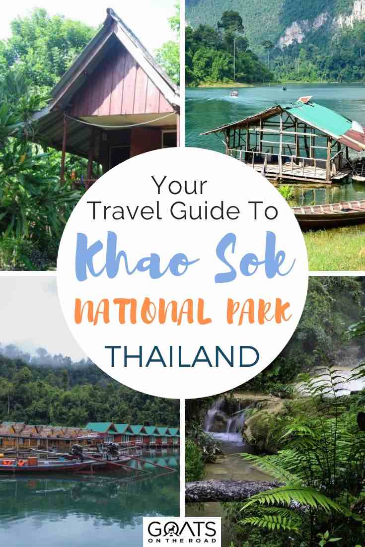 rainforest and overwater bungalows in khao sok national park Thailand with text overlay