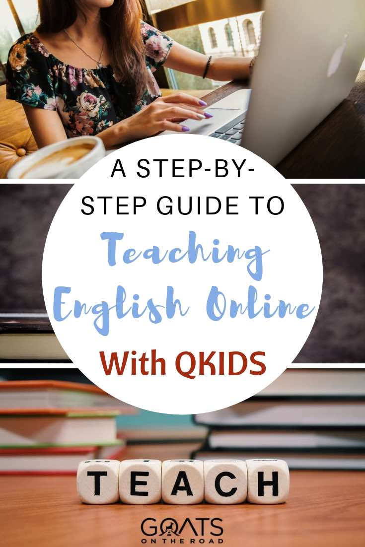 images protraying teaching english with text overlay a step by step guide to teaching english online with qkids