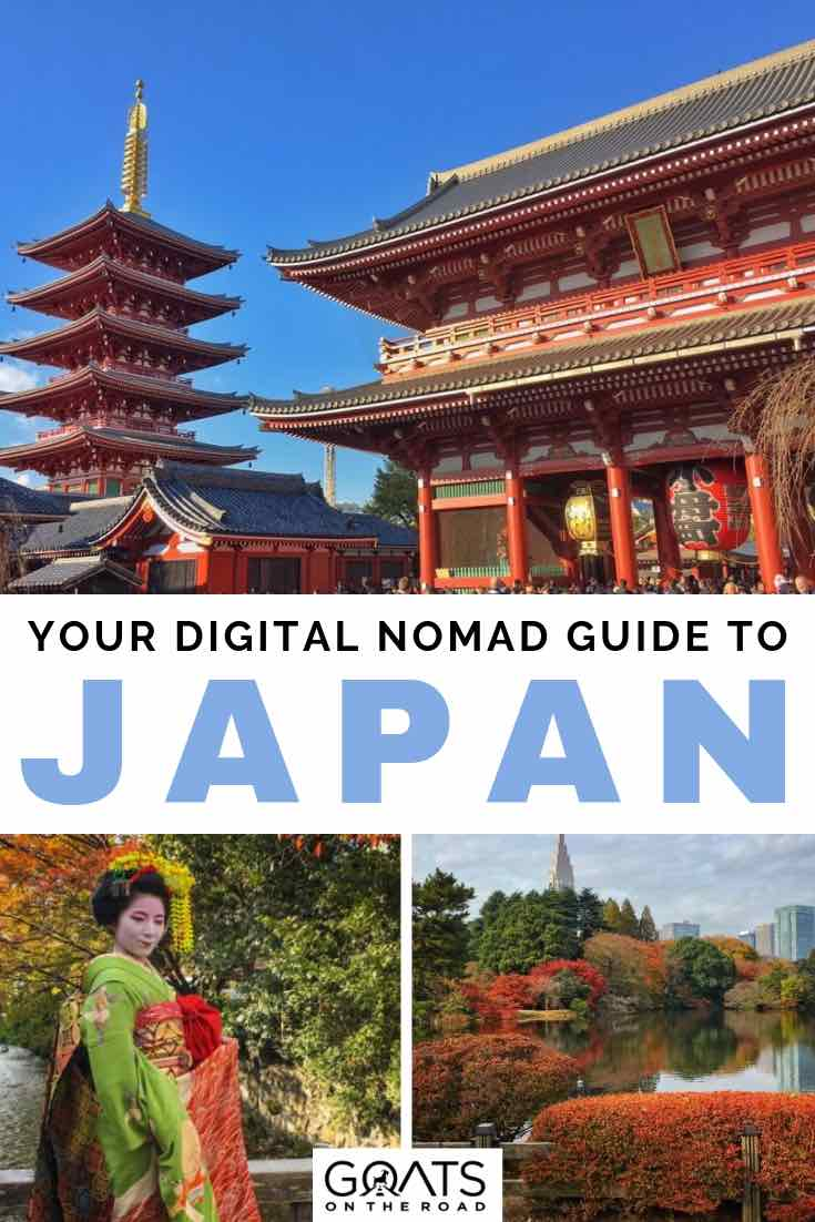 temples and geisha in japan with text overlay your digital nomad guide to japan