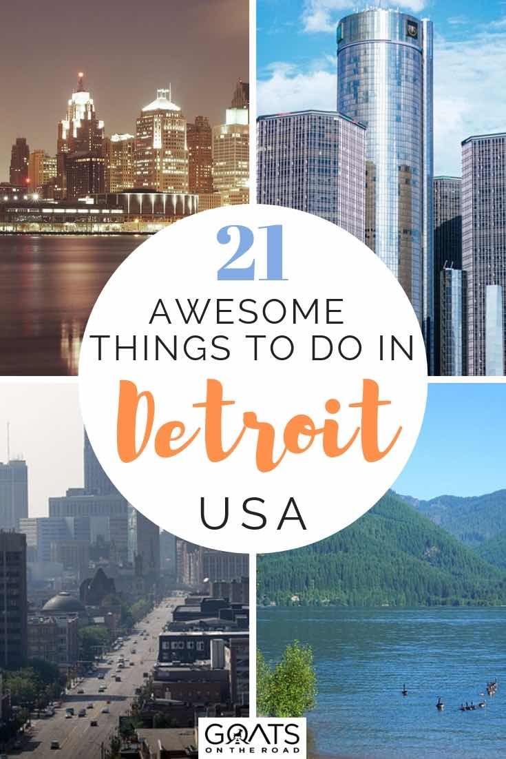 various images of detroit city skyline with text overlay 21 things to do in detroit USA