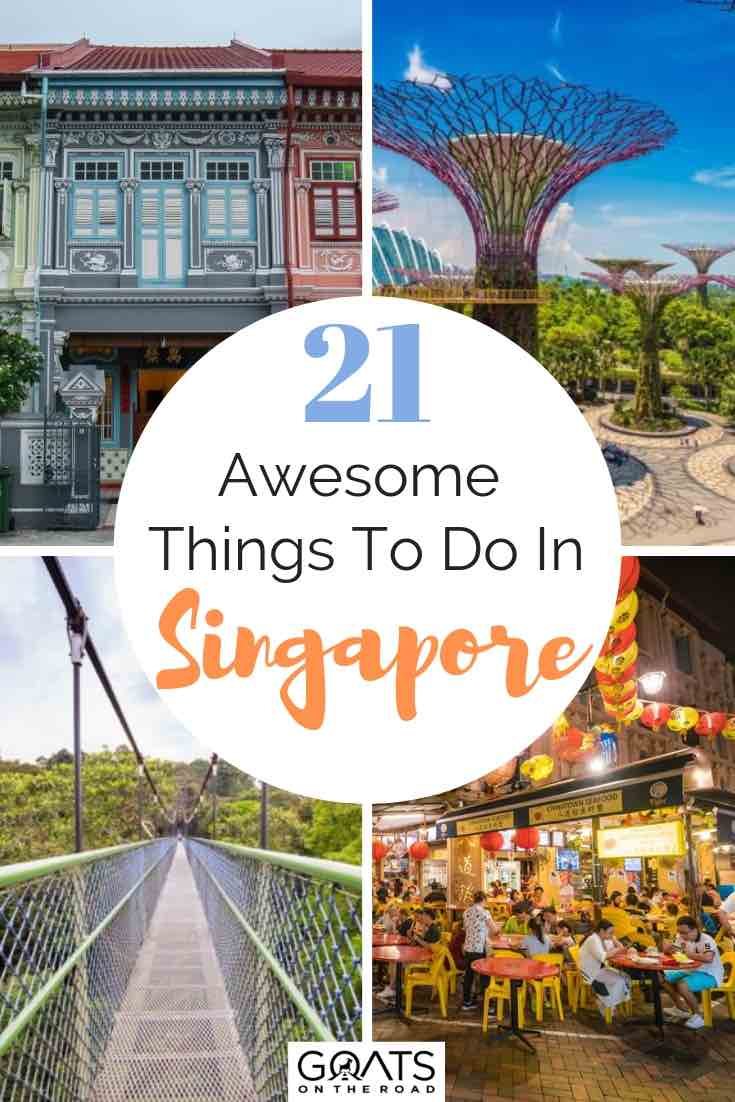 various images of singapore with text overlay 21 awesome things to do in singapore