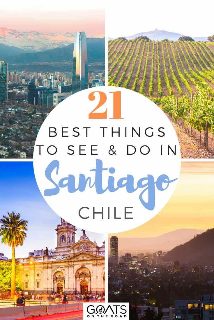 highlights of Santiago with text overlay 21 best things to see and do