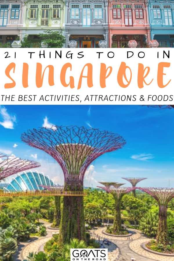 supertrees in singapore with text overlay 21 things to do in singapore