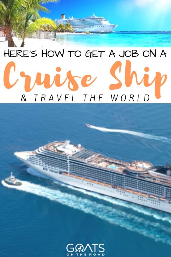 cruise ship liner on a blue sea with text overlay hers how to get a job on a cruise ship and travel the world