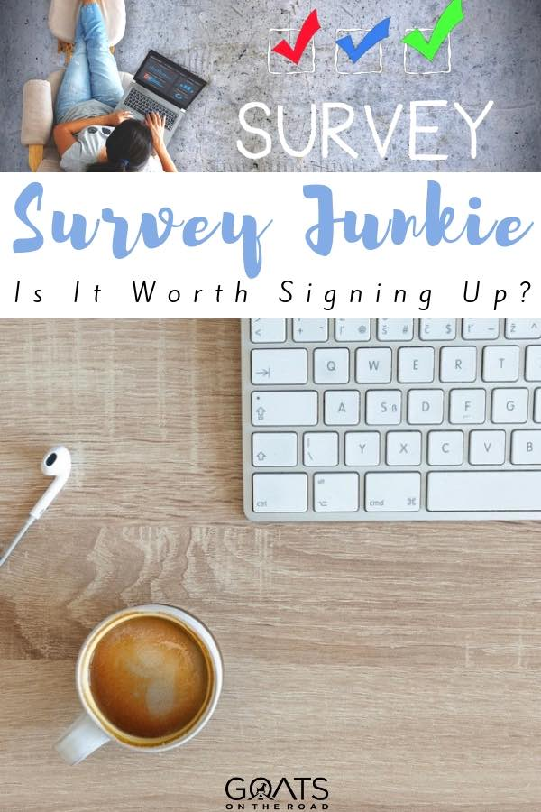 keyboard and coffee with text overlay survey junkie is it worth signing up