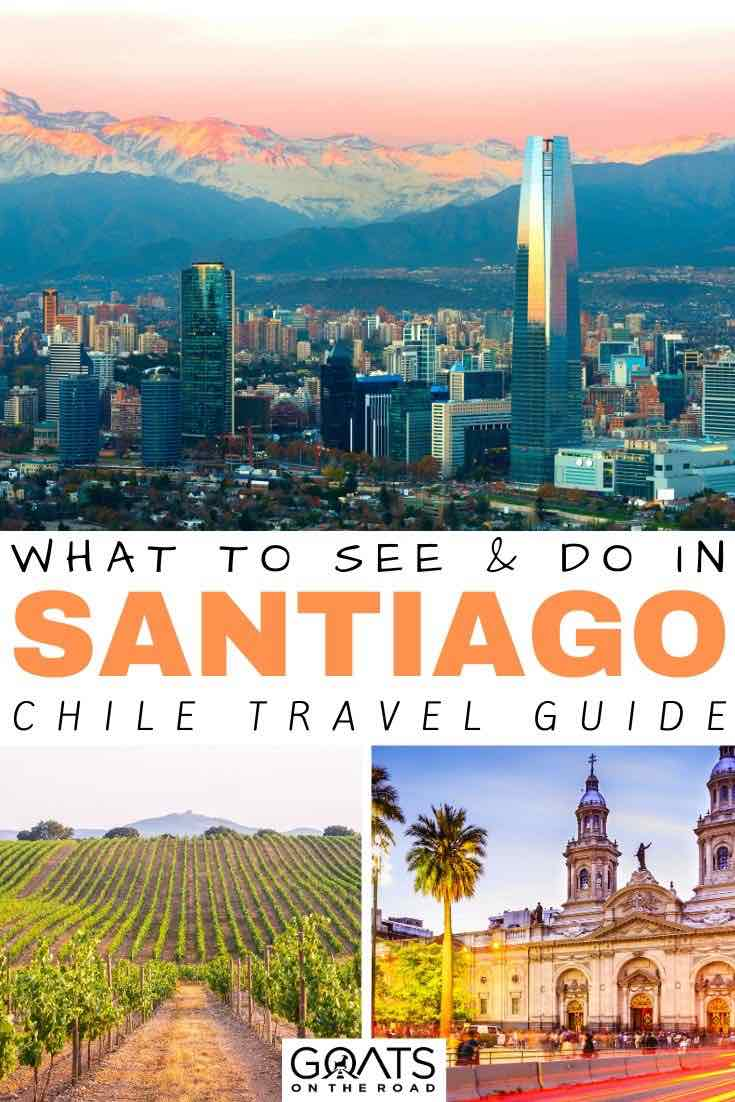 Santiago sunset and winery with text overlay what to see and do