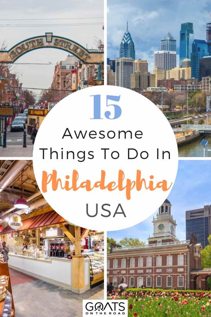 popular sights in philadelphia with textoverlay 15 awesome things to do in philadelphia