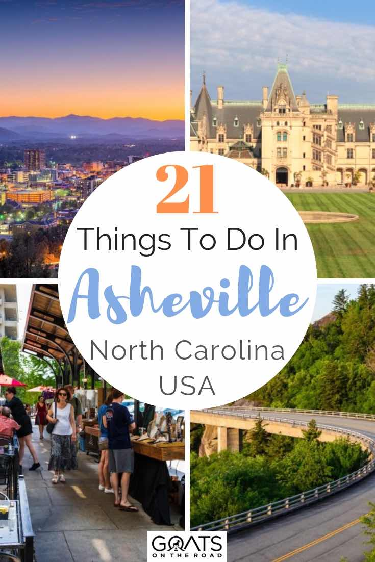 various images of asheville with text overlay 21 things to do in asheville