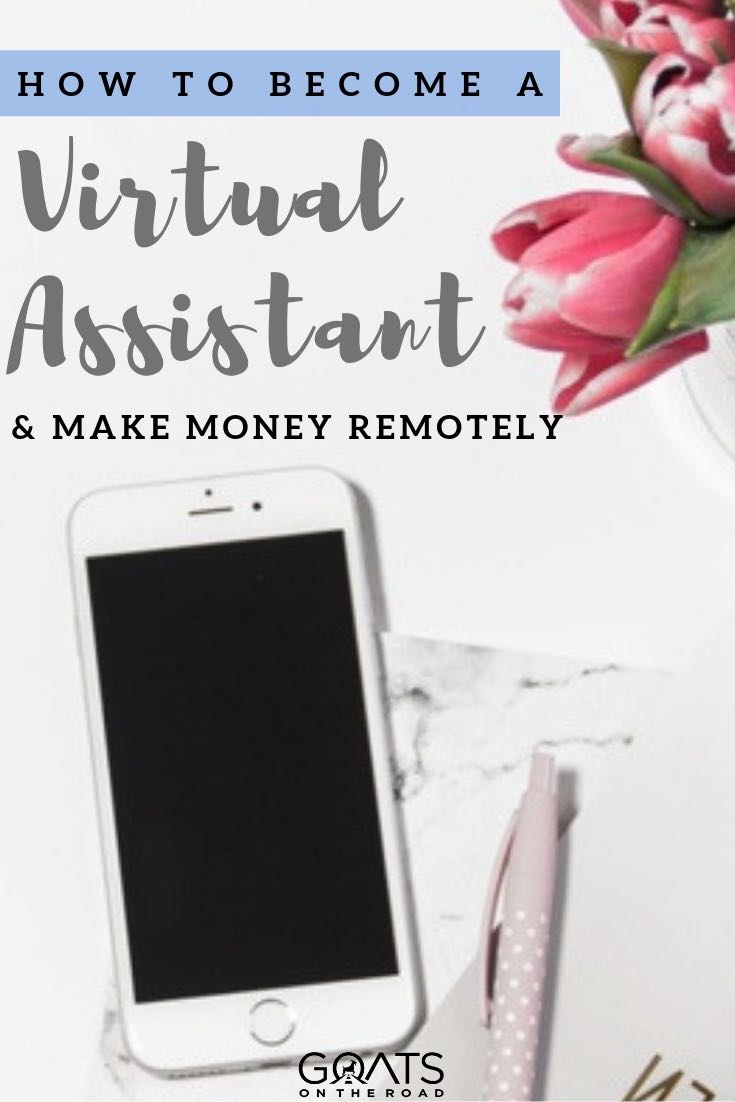 smartphone on a desk with text overlay how to become a virtual assistant and make money remotely