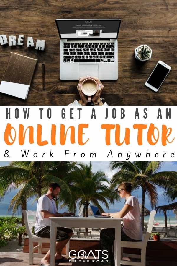 working on a laptop teaching english from tropical location with text overlay how to get a job as an online tutor and work from anywhere