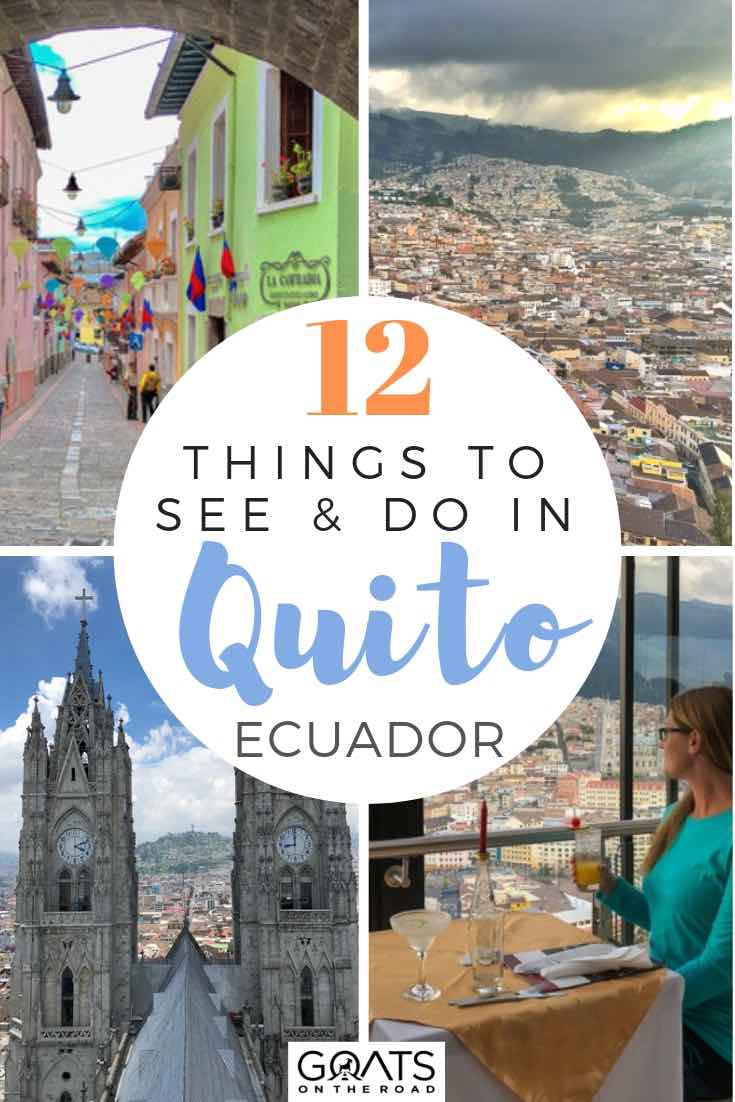 highlights of ecuador with text overlay 12 things to see and do in quito