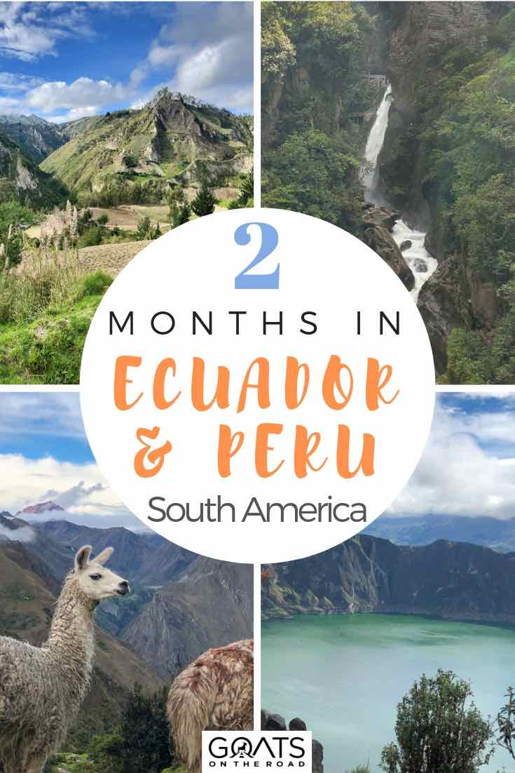 highlights of ecuador and peru with text overlay