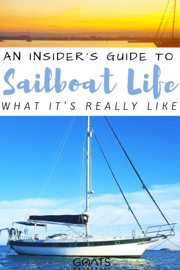 sailboat and sunset with text overlay an insiders guide to sailboat life
