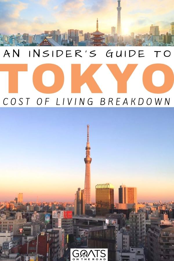 tokyo skyline with text overlay an insiders guide to tokyo cost of living breakdown