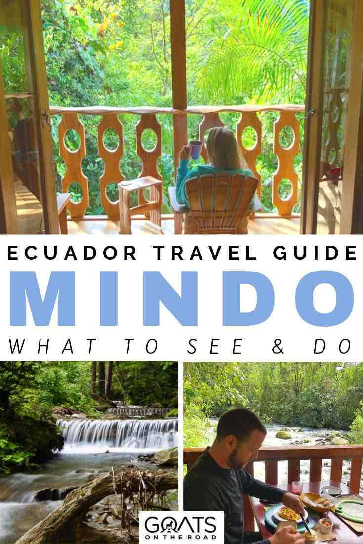 forest and waterfalls with text overlay ecuador travel guide mindo what to see and do