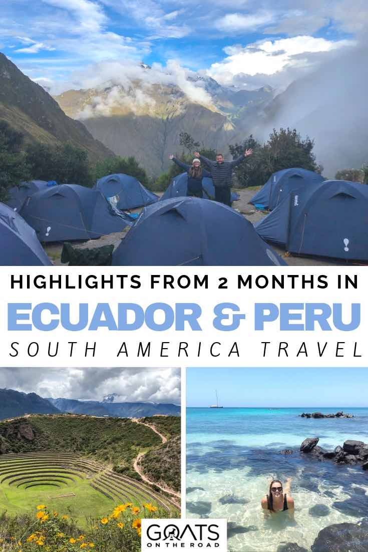 camping in the mountains with text overlay highlights from 2 months in ecuador and peru