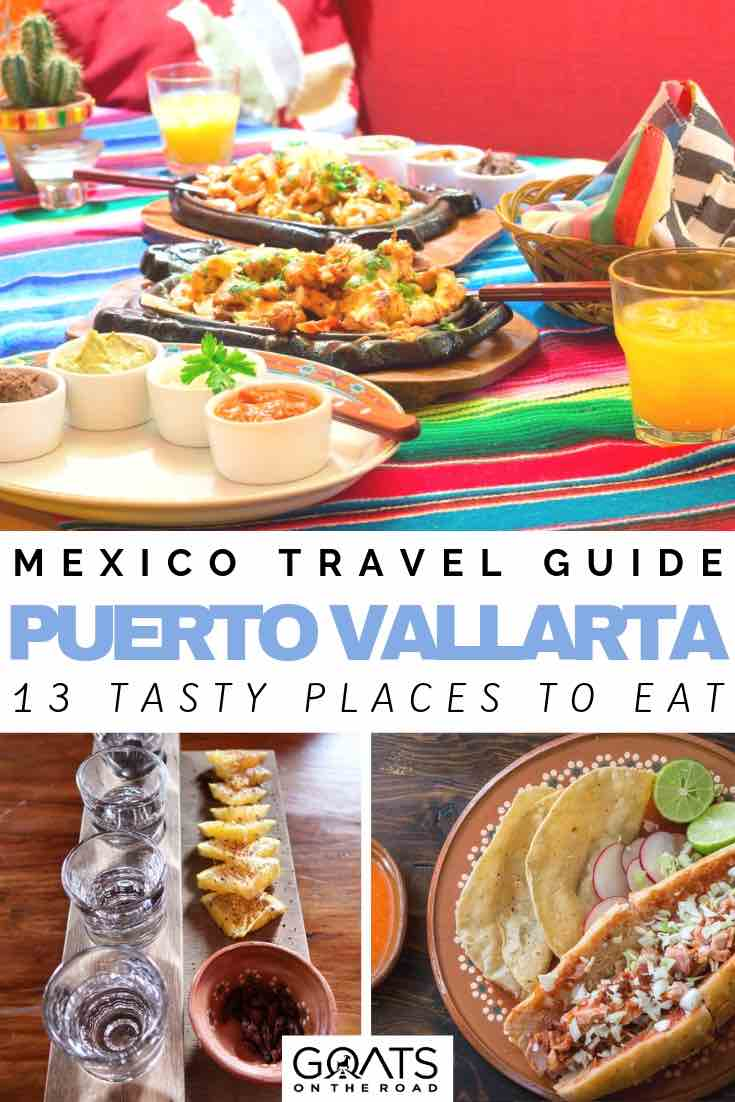 tacos in mexico with text overlay puerto vallarta 13 tasty places to eat