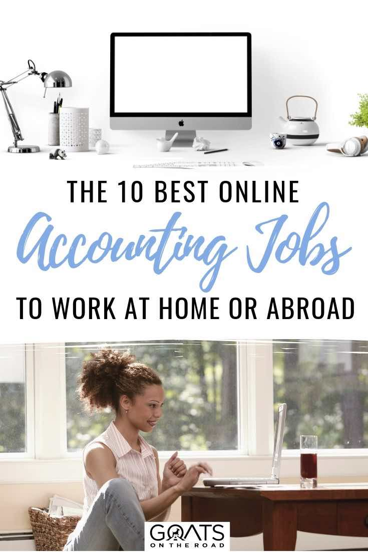 computer and girl working with text overlay the 10 best online accounting jobs to work at home or abroad