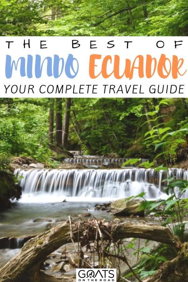 waterfall in the forest with text overlay the best of mindo ecuador