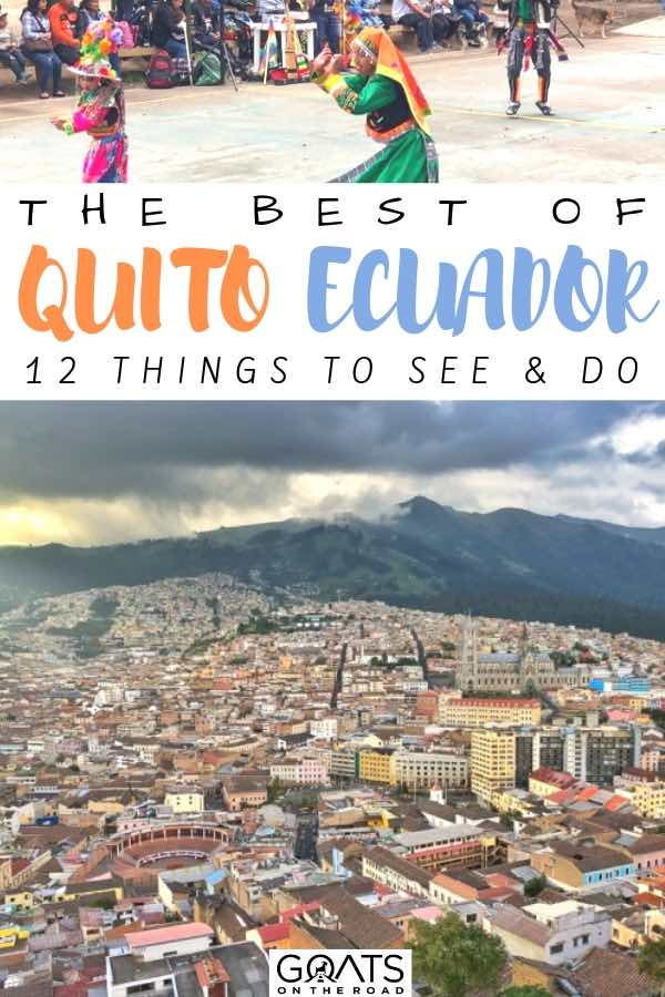 quito skyline with text overlay the best of quito ecuador