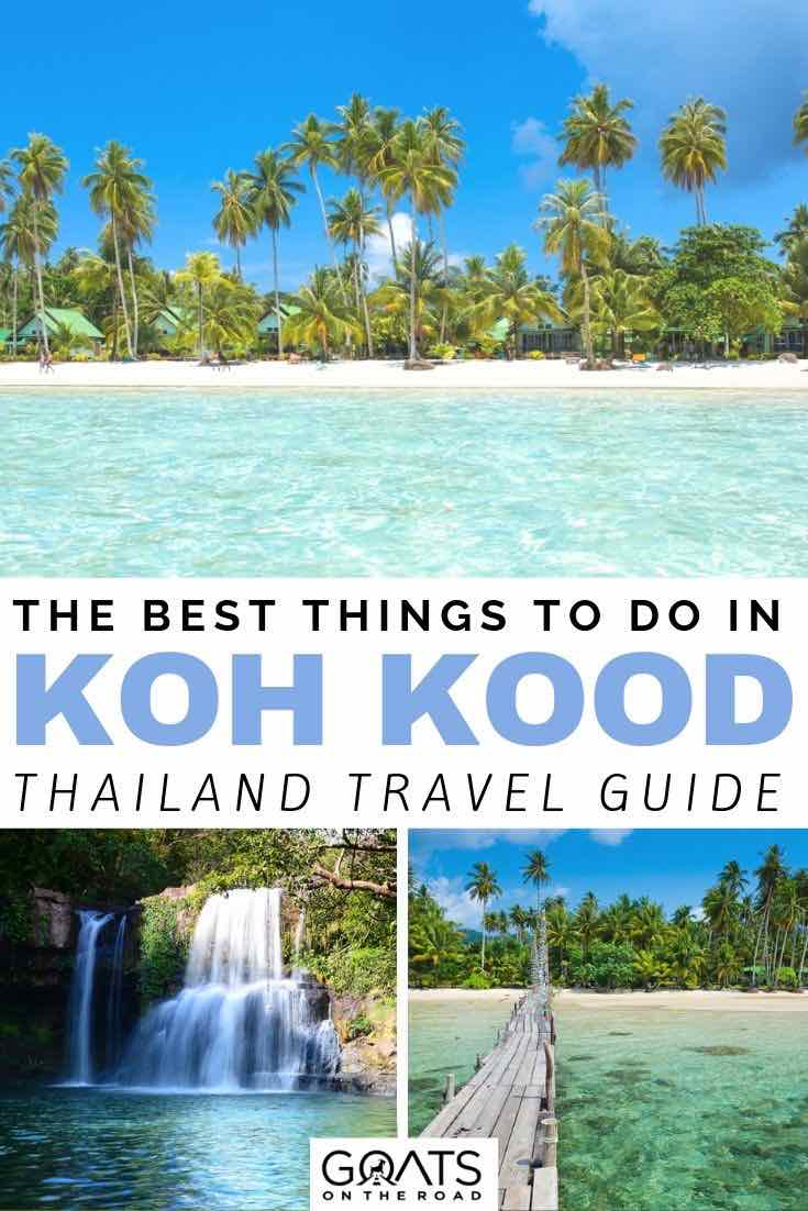 crystal clear water and palm trees with text overlay the best things to do in koh kood