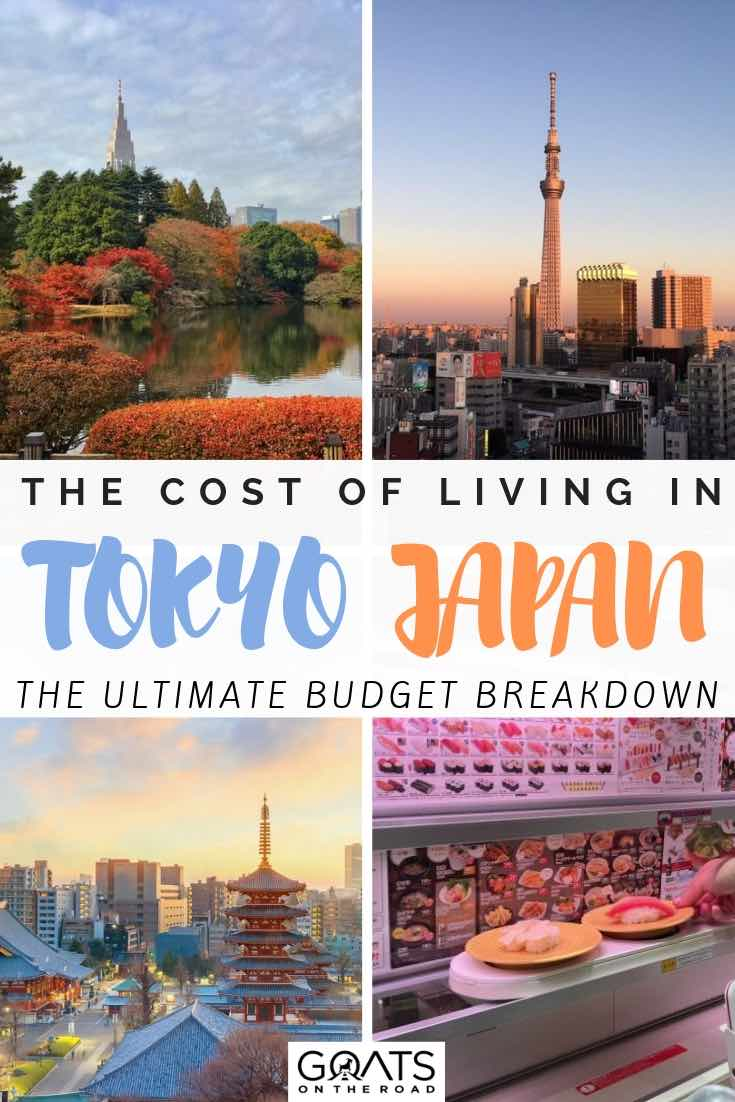 tokyo highlights with text overlay the cost of living in tokyo japan