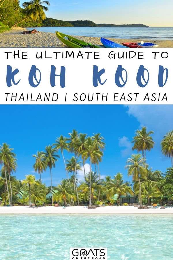 beautiful beach with text overlay the ultimate guide to koh kood