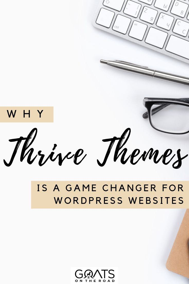 keyboard flatlay with text overlay why thrive themes is a game changer for wordpress websites