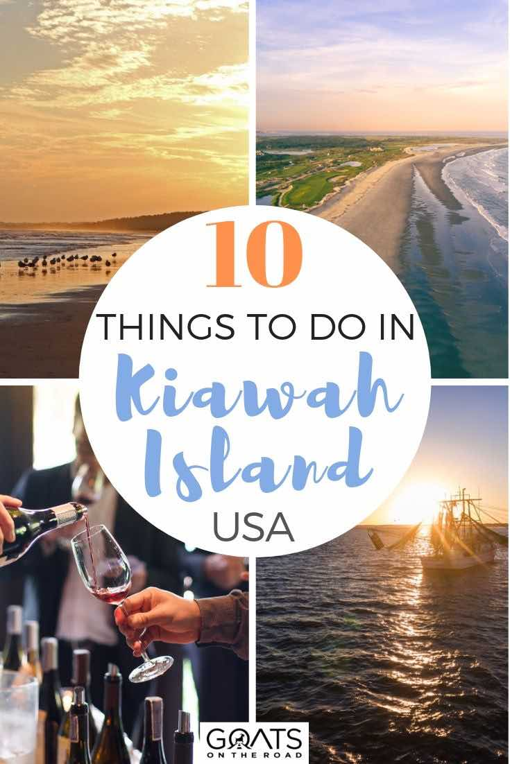 highlights of Kiawah Island with text overlay 10 things to do