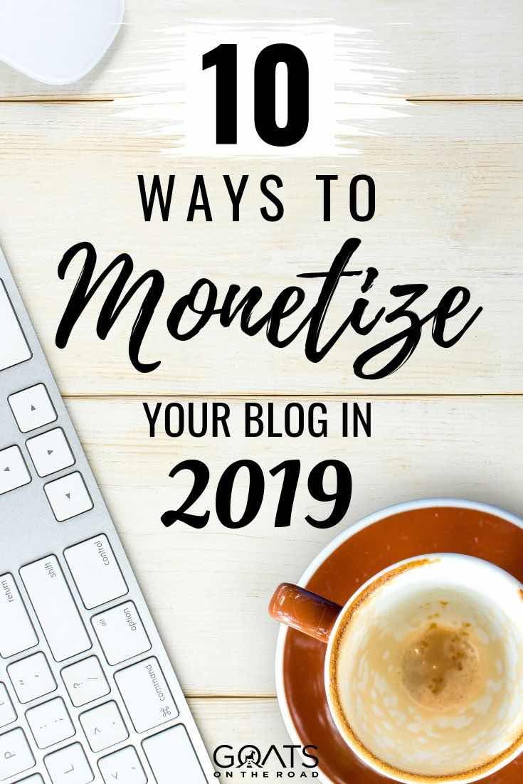 keyboard and empty coffee with text overlay 10 ways to monetise your blog in 2019