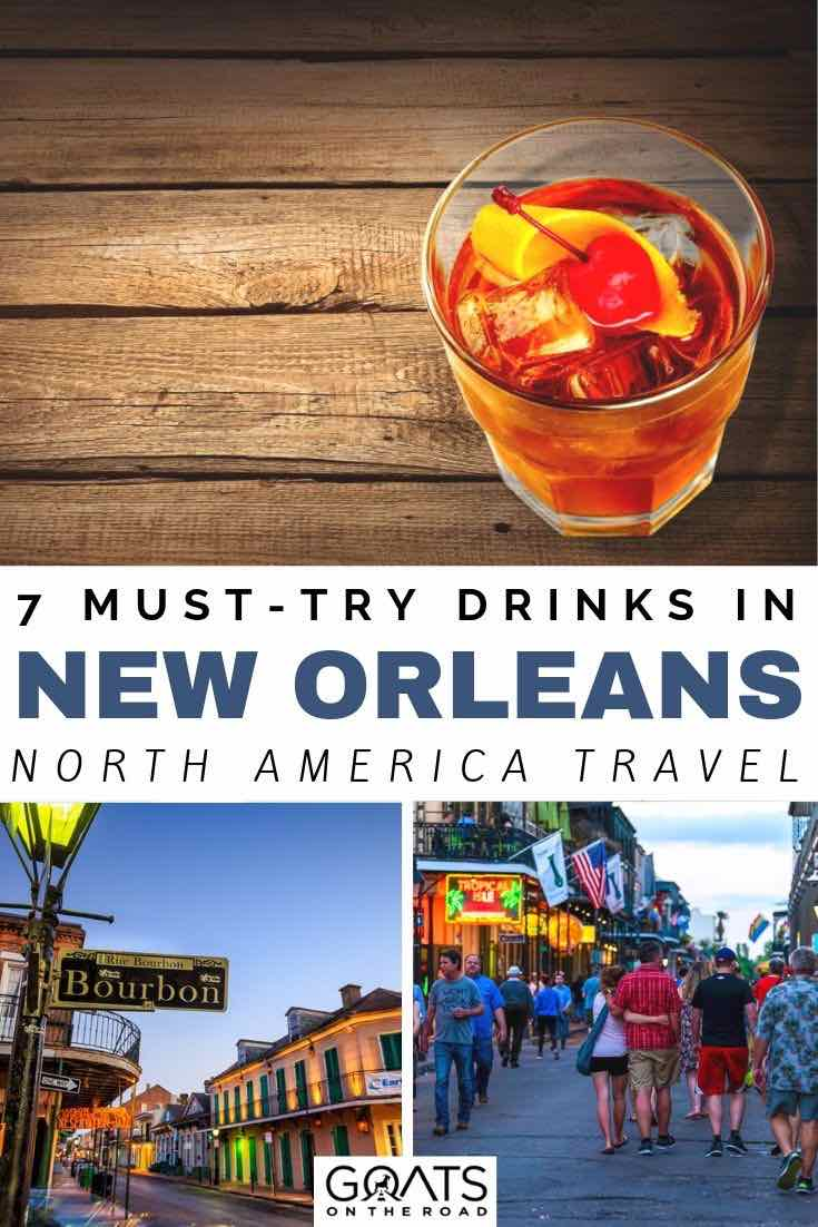 New Orleans street and cocktails with text overlay the 7 best cocktails in new orleans