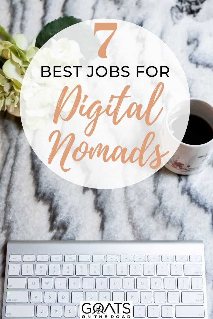 keyboard and coffee with text overlay 7 best jobs for digital nomads