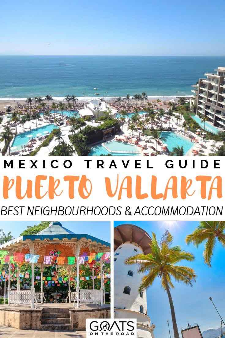 Mexico resorts with text overlay Puerto Vallarta best places to stay