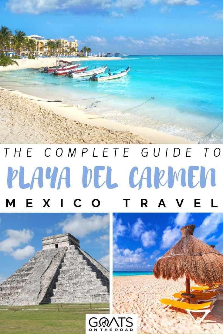 beach and mayan ruins with text overlay the complete guide to playa del carmen