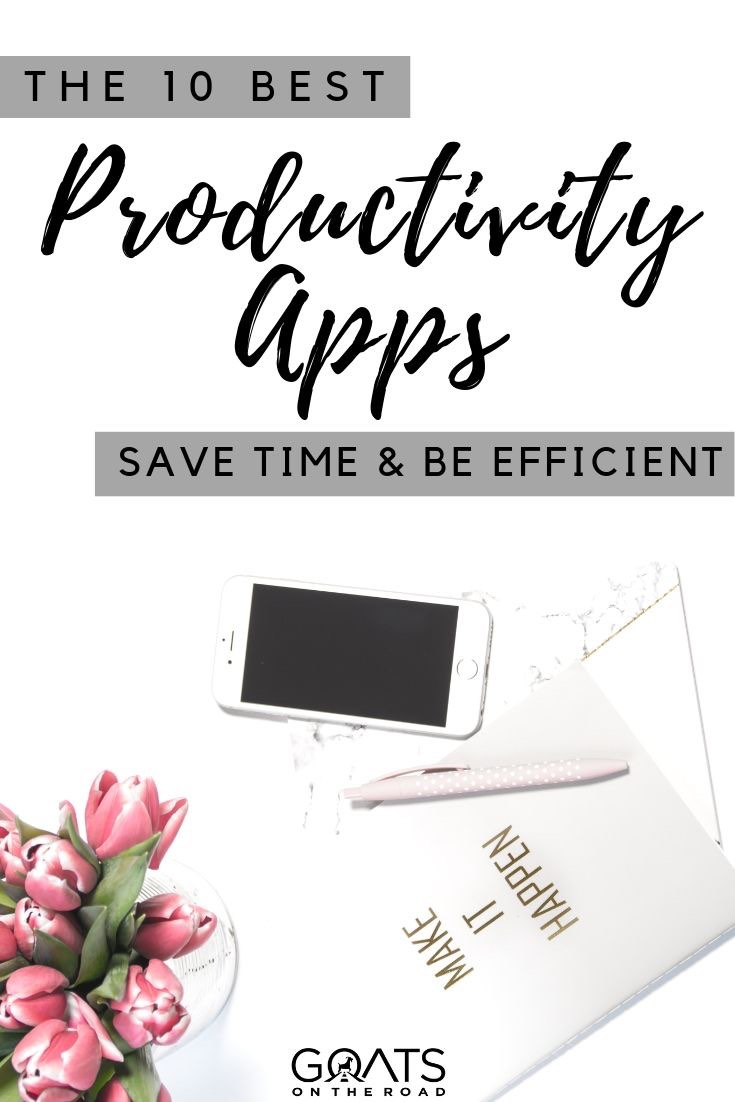 iPhone with text overlay the 10 best productivity apps