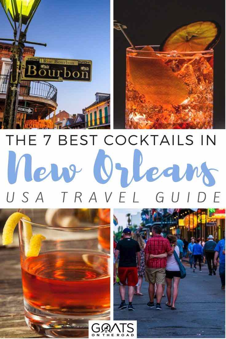 New Orleans cocktails with text overlay the 7 best cocktails in new orleans