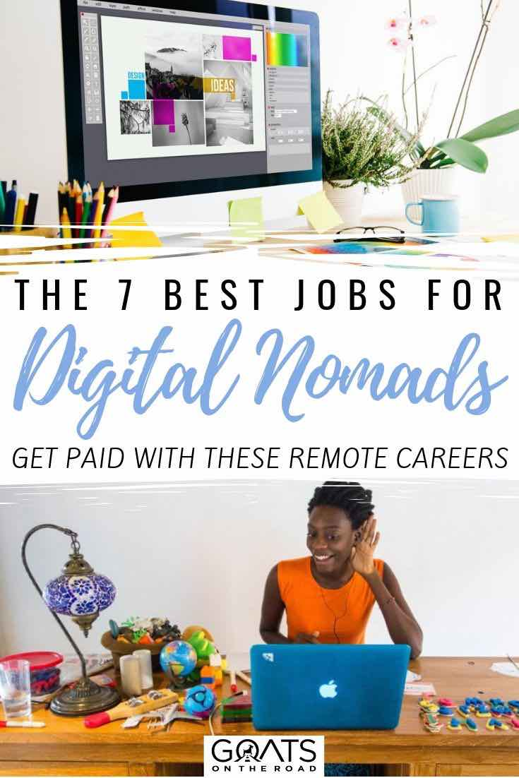 computer with text overlay the 7 best jobs for digital nomads