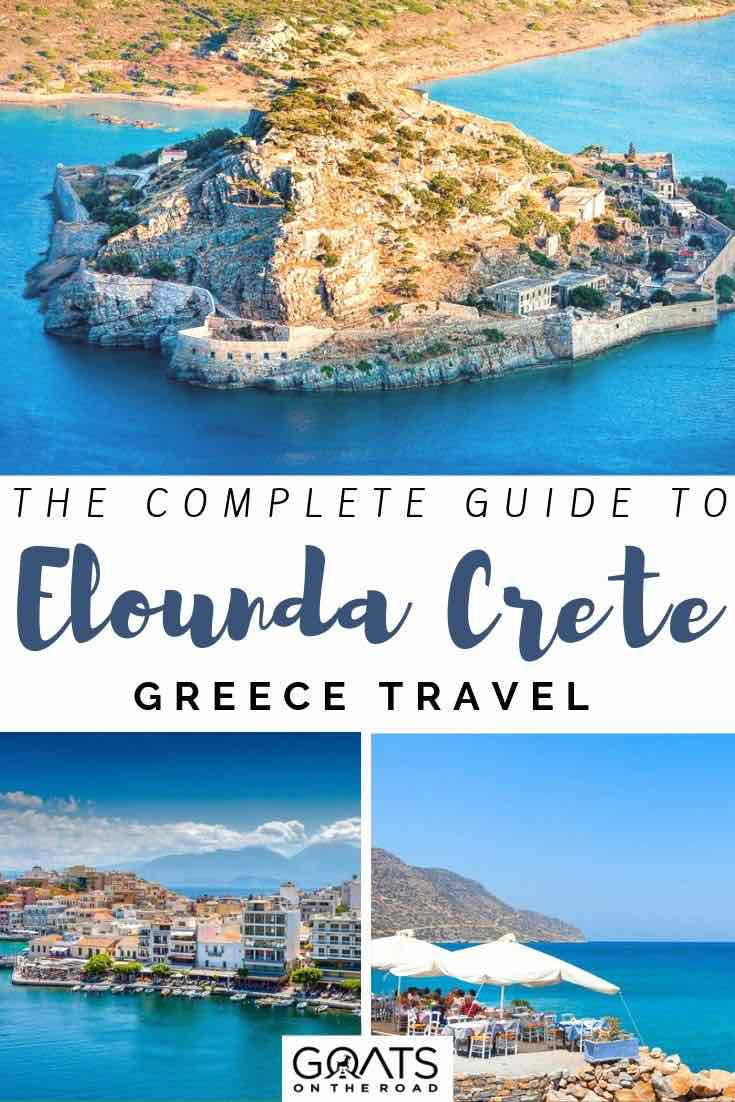 island Mediterranean town with text overlay the complete guide to elounda crete