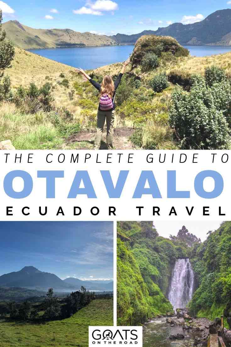 waterfalls and mountains with text overlay the complete guide to otavalo