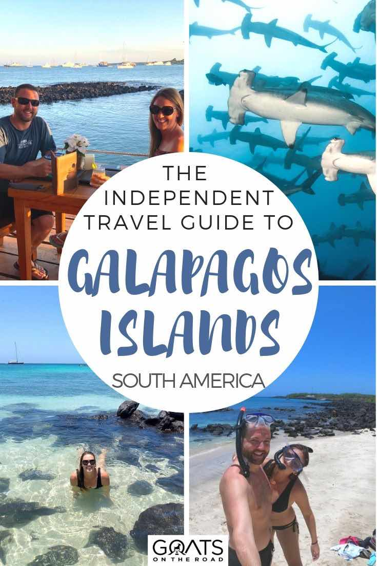 highlights of Galapagos with text overlay the independent travel guide