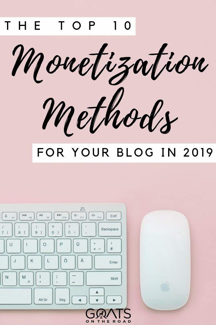 keyboard and mouse with text overlay the top 10 monetisation methods for your blog in 2019