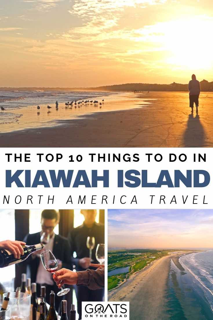 sunrise at the beach with text overlay the top 10 things to do in Kiawah island