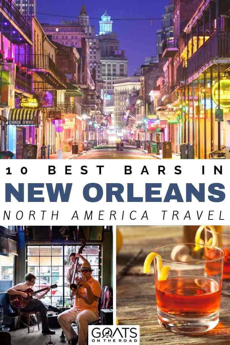 bourbon street with text overlay 10 best bars in new orleans