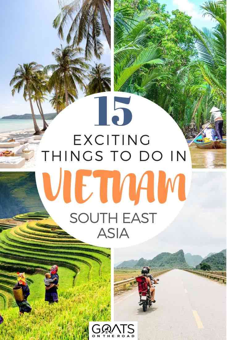 vietnam highlights with text overlay 15 exciting things to do in vietnam