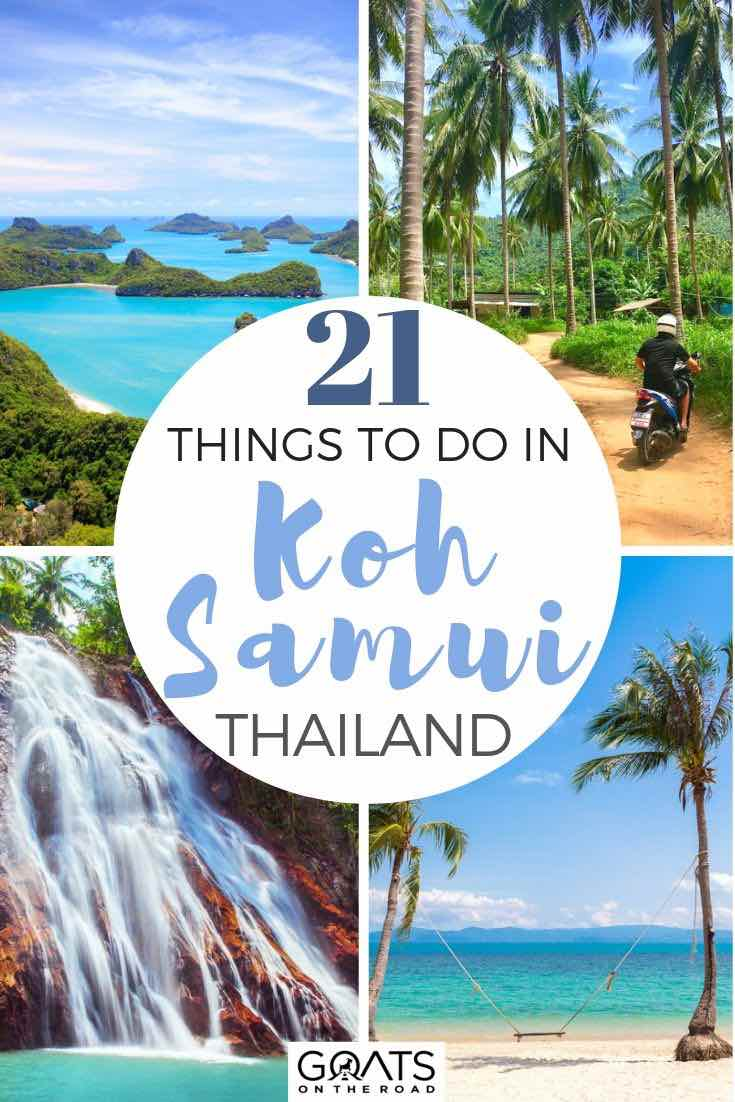 thailand highlights with text overlay 21 things to do in Koh Samui thailand