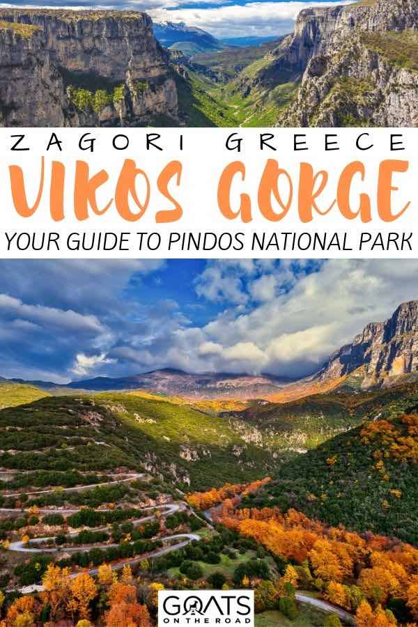 Vikos gorge with text overlay your guide to Pindos national park