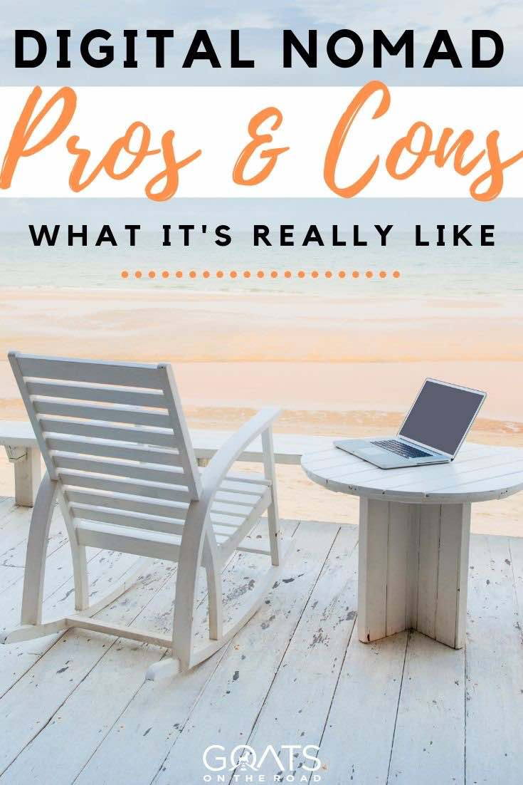 laptop at the beach with text overlay digital nomad pros and cons what it's really like